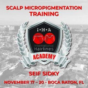 Boca Raton, FL: International Hairlines Academy Scalp Micropigmentation Hybrid training with Seif Sidky